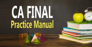 CA Final Practice Manual