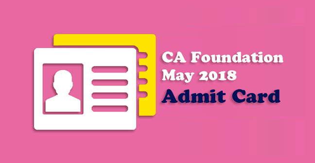 CA-Foundation-May-2018-Admit-Card
