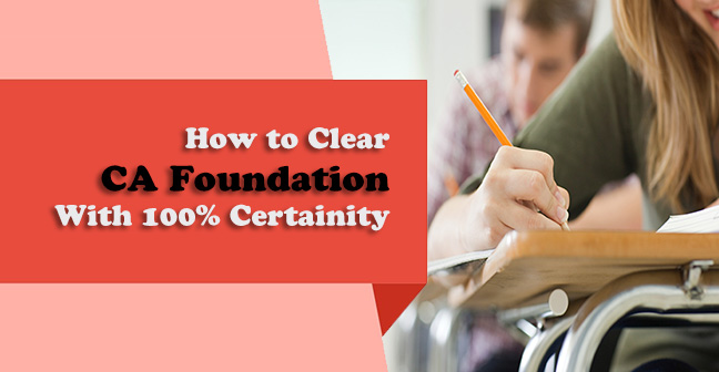 How-to-Clear-CA-Foundation-With-100%-Certainity