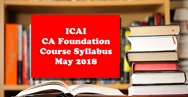ICAI CA Foundation Syllabus Nov 2019 – Download PDF