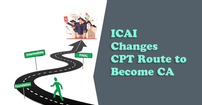 Icai changes cpt route to become chartered accountant spiritdancerdesigns