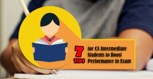 7-Tips-for-CA-Intermediate-Students-to-Boost-Performance-in-Exam0