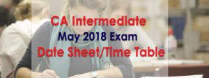CA Intermediate may 2018 date sheet