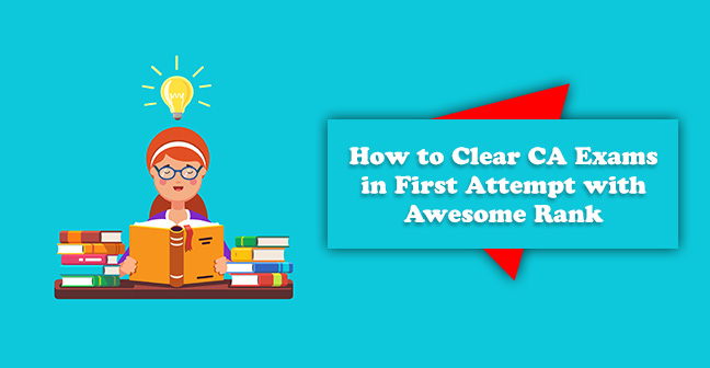 How-to-Clear-CA-Exams-in-First-Attempt-with-Awesome-Rank
