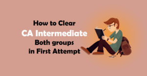 How-to-Clear-CA-Intermediate-Both-groups-in-First-Attempt
