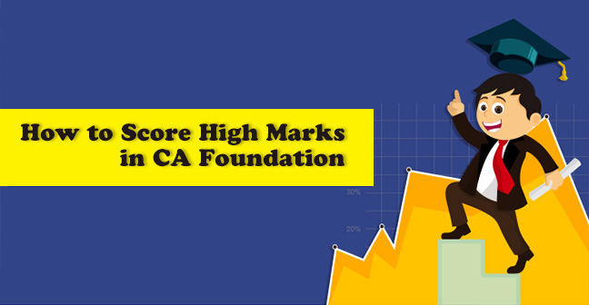 How-to-Score-High-Marks-in-CA-Foundation