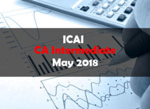 ICAI-CA-Intermediate-May-2018