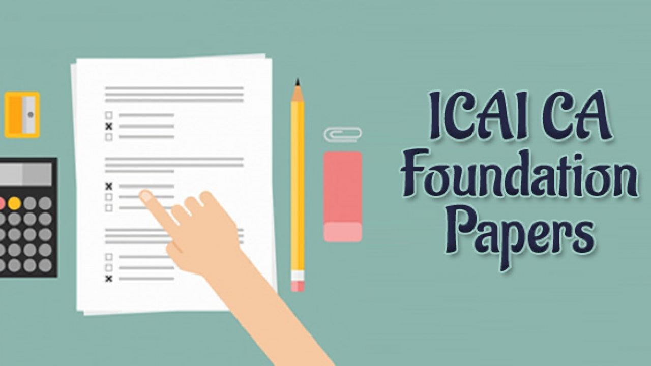 ICAI CA Foundation May 2019 – Mock/Model/Sample/ May 2019 Papers