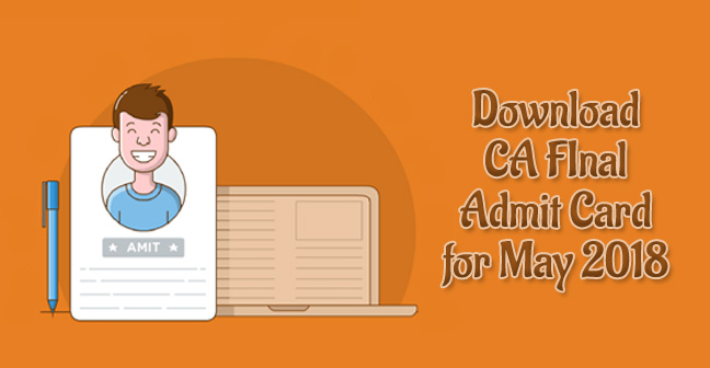 ca final admit card may 2018