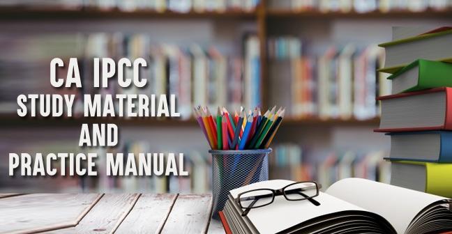 ICAI CA IPCC Study Material & Practice Manual in PDF (May 2020)