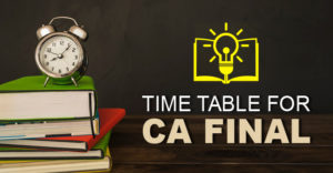 TIme table and date sheet for CA Final