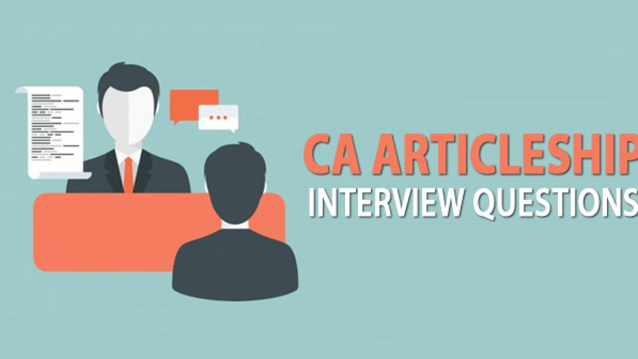 CA Articleship Interview Questions With Answers