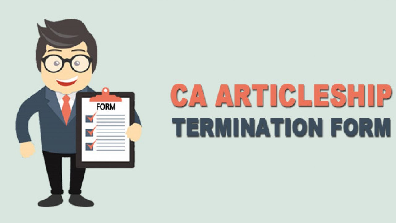 Ca Articleship Termination Form Rules And Procedure Of Transfer