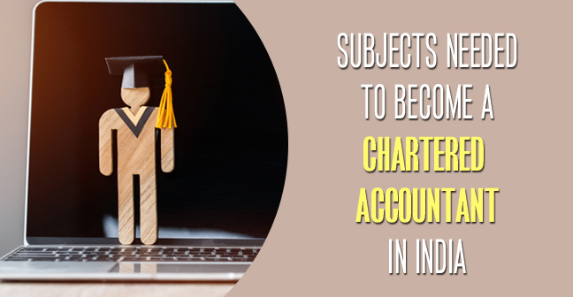 Subjects-Needed-to-Become-A-Chartered-Accountant-in-India