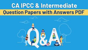 CA-IPCC-&-Intermediate-Question-Papers-with-Answers-PDF-for-May-2021