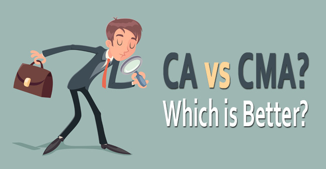 CA vs CMA – Which is Better ? What is the Differnce ?