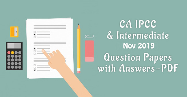 ca-ipcc-intermediate-question-papers-with-answers nov 2019