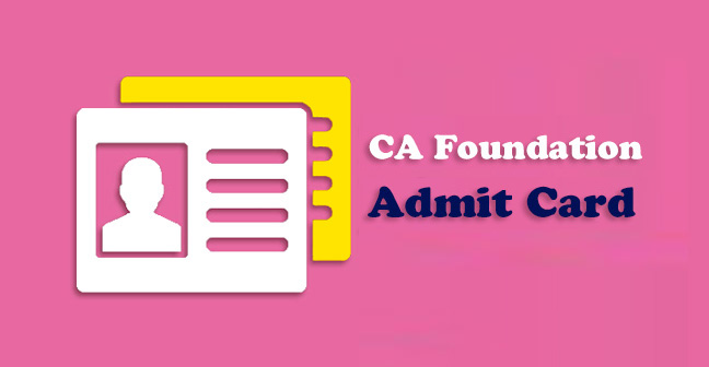 ca-foundation-admit-card