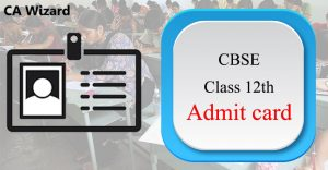 CBSE Class 12th Admit card