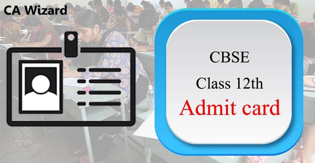 CBSE Class 12th Admit card