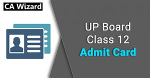 up board 12th admit card 2019