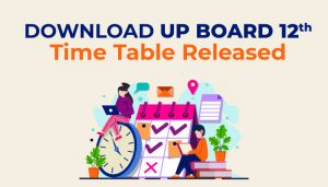 Download-UP-Board-12th-Time-Table-2020--Released