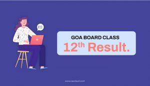 Goa Board Class 12th Result
