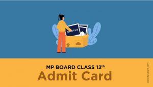 MP Board Class 12th Admit Card