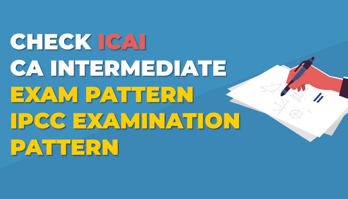 ca-intermediate-exam-pattern