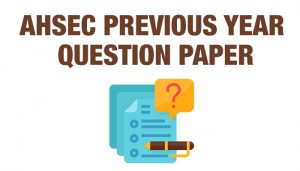 ahsec previous year question paper
