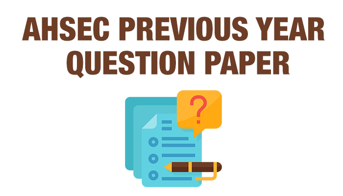 ahsec previous year question paper
