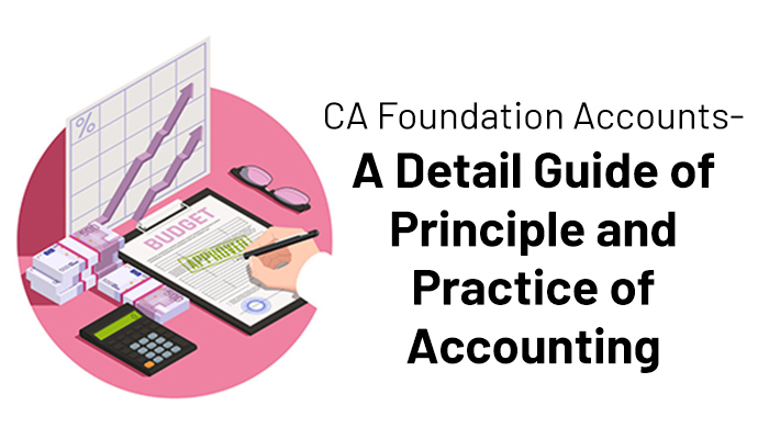 CA Foundation principle and practice of accounting