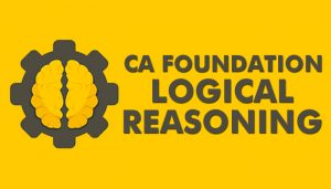 CA Foundation logical reasoning