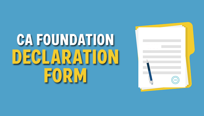 CA Foundation Declaration form