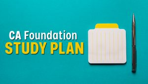 CA Foundation study plan