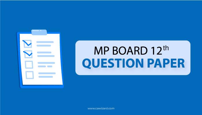 MP Board 12th Question Paper