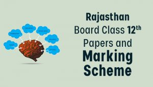 RBSE Class 12th previous year papers and marking scheme