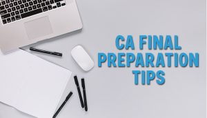 CA Final preparation 2020 examination