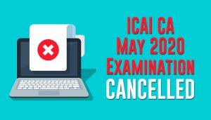 CA may 2020 examination cancelled