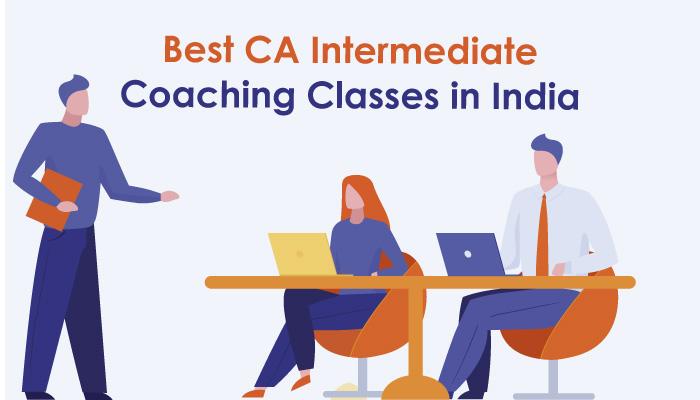 Best CA Intermediate Coaching Classes in India