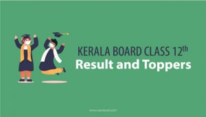 Kerala Board Class 12th Result and Toppers