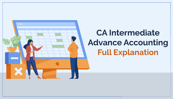 CA Intermediate Advanced Accounting full detail