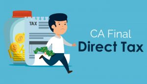 CA Final Direct Tax