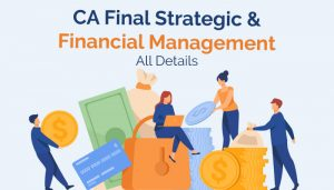 CA Final Strategic and financial Management ( SFM )