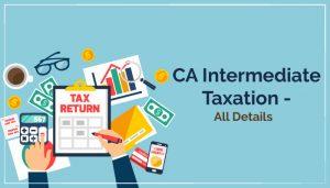 CA Intermediate Taxation