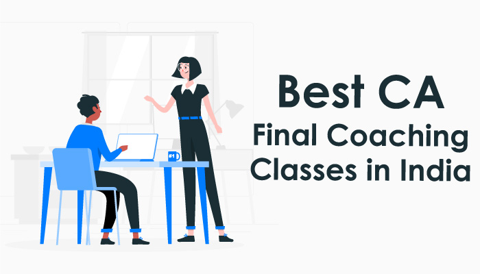 Best CA Final Coaching Classes in India