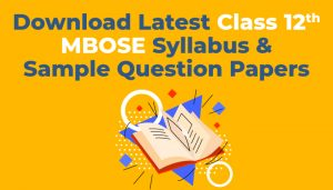 Download-Latest-Class-12-MBOSE-Syllabus-and-Sample-Question-Papers