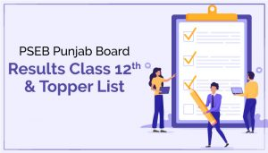 Punjab Board Results Class 12th And Topper List 2020