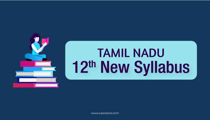 Tamil Nadu 12th New Syllabus