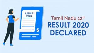 Tamil Nadu 12th result 2020 declared